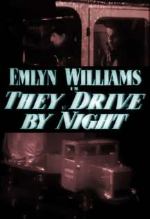They Drive by Night (1938)